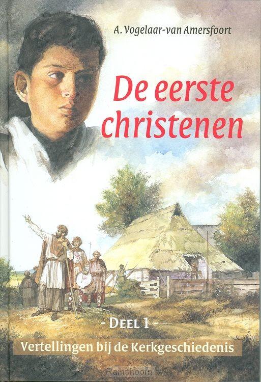 Vertellingen 1 de eerste christenen