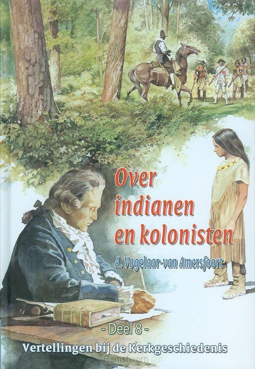 Vertellingen 8 over indianen en kolonist