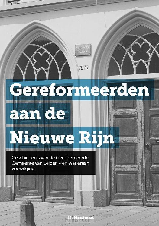 Gereformeerden aan de Nieuwe Rijn