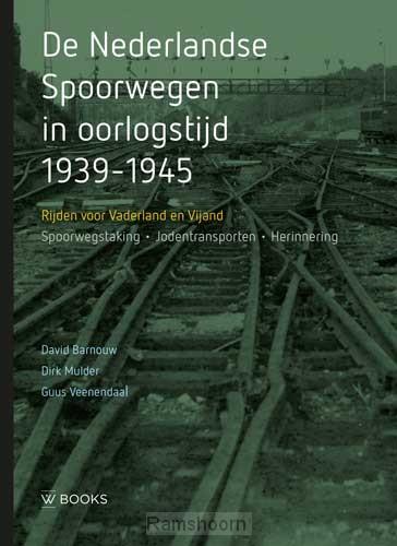 De Nederlandse Spoorwegen in oorlogstijd
