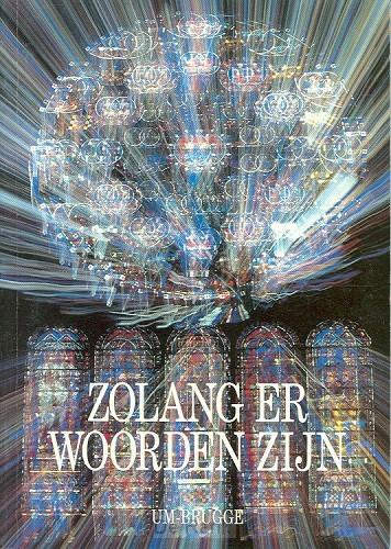 ZOLANG ER WOORDEN ZIJN - 2
