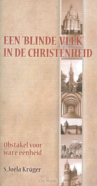 BLINDE VLEK IN DE CHRISTENHEID