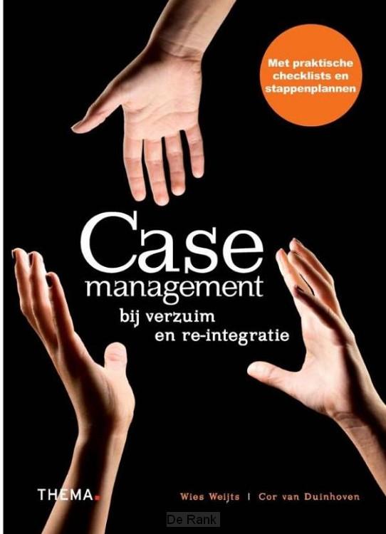 Casemanagement bij verzuim en re-integratie