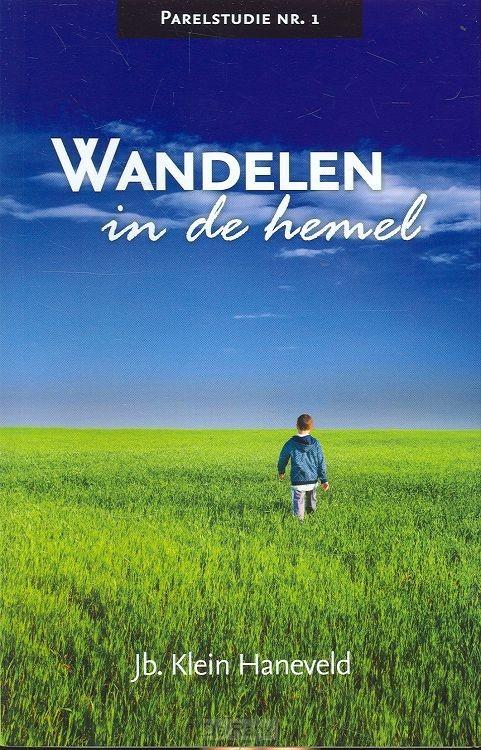 WANDELEN IN DE HEMEL