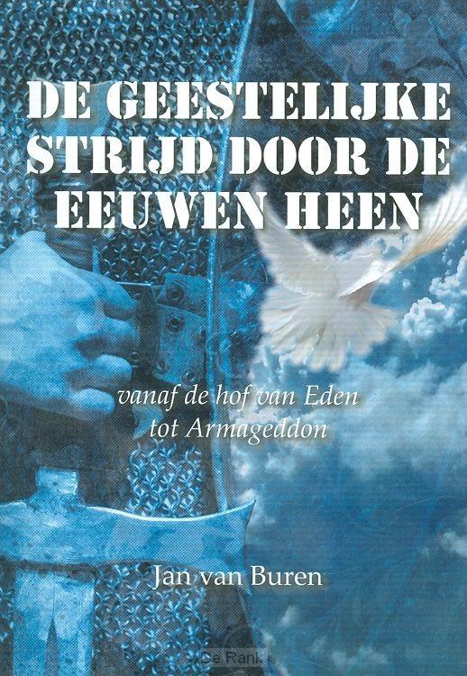 GEESTELIJKE STRIJD DOOR DE EEUWEN HEEN