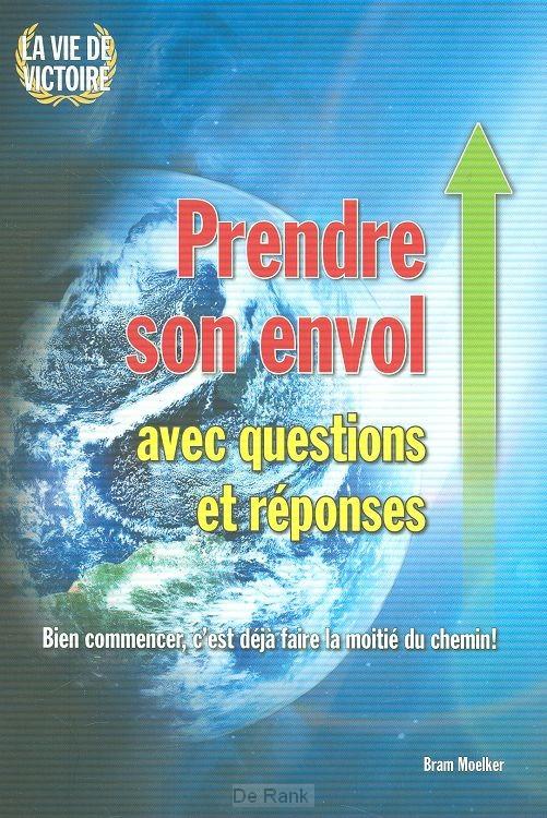 PRENDRE SON ENVOL AVEC QUESTIONS ET RéSP
