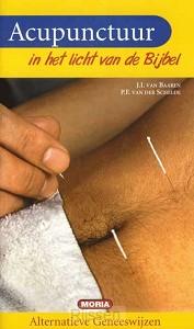 Acupunctuur in het licht van de Bijbel -