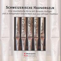 3CD / Schweizerische Hausorgeln