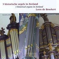 3 historische orgels in Zeeland