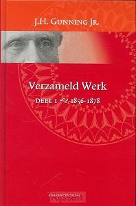 Verzameld werk / deel 1 1856-1878