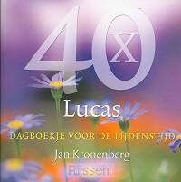 40 x Lucas - dagboekje lijdenstijd
