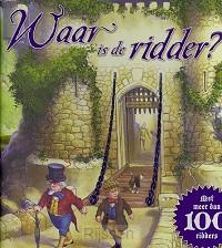 Waar is de ridder ?