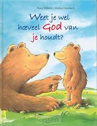 Weet je wel hoeveel God van je houdt?