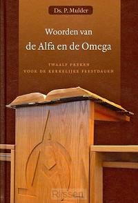 Woorden van de Alfa en de Omega