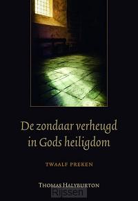 Zondaar verheugd in Gods heiligdom