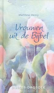 Vrouwen uit de Bijbel - dagboek
