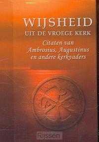 Wijsheid uit de vroege kerk (pareltje)