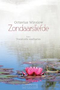 Zondaarsliefde, troostvolle meditaties -