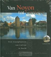 Van Noyon tot Geneve + dvd