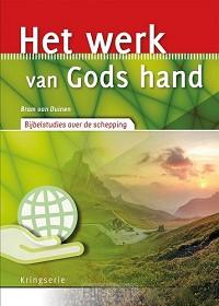 Het werk van Gods hand