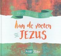 Aan de voeten van Jezus / PUUR Bijbel
