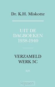 Uit de dagboeken 1938 - 1940 - eBoek