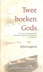 Twee boeken Gods - dagboek