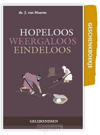 Hopeloos, weergaloos, eindeloos (3)