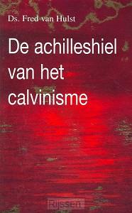 Achilleshiel van het calvinisme
