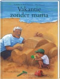 Vakantie zonder mama / druk 1