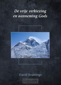 Vrije verkiezing en aanneming Gods