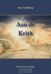 Aan de Krith (1) - Elia deel 1
