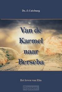 Van de Karmel naar Berseba (4)