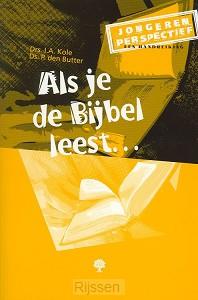 Als je de Bijbel leest
