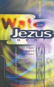 Wat zou Jezus doen