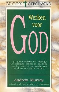 Werken voor God