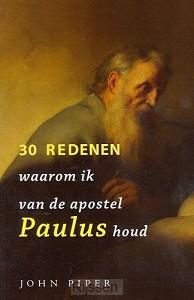 30 redenen waarom ik van de apostel Paul