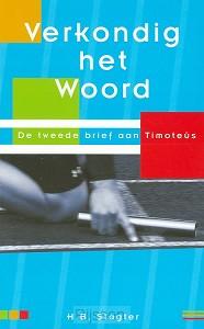Verkondig het woord - 2 Timoteus