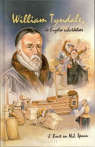 William Tyndale de engelse schatdelver