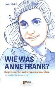 Wie was Anne Frank? / dru