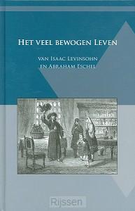 Veel bewogen leven van Isaac Levinsohn
