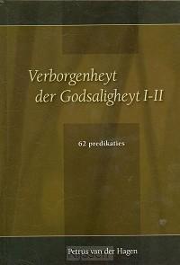 Verborgenheyt der Godsaligheyt I-II