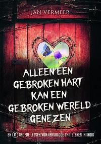 Alleen een gebroken hart kan een gebroke