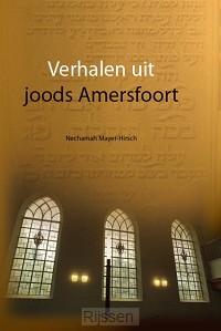 Verhalen uit joods Amersfoort
