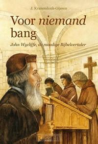 Voor niemand bang - John Wycliffe