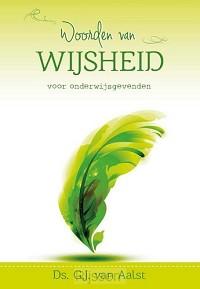 Woorden van wijsheid onderwijsgevenden