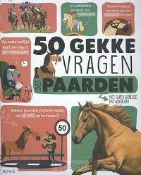 50 gekke vragen over paarden