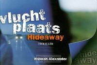 Vluchtplaats Hideaway DWARSLIGGER