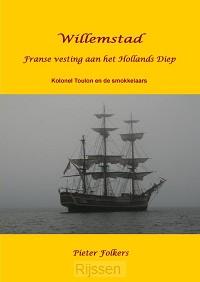 Willemstad (1) Kolonel Toulon en de smok