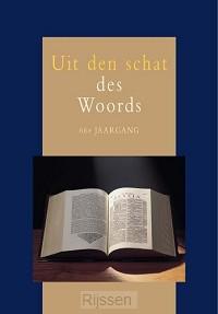 Uit den schat des Woords 66e jaargang
